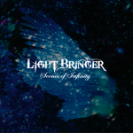 Light Bringer – Scenes of Infinity