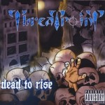 Threatpoint – Dead to Rise