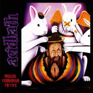 Acid Bath - Paegan Terrorism Tactics