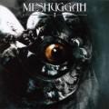Meshuggah – I [Reissue]