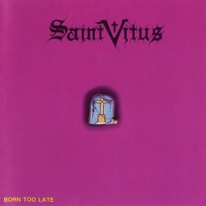 Saint Vitus - Born Too Late