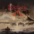 Heroes of Vallentor – The Warriors Path Part I