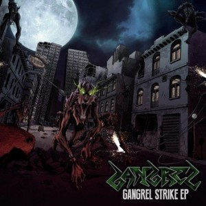 Gangrel - Gangrel Strike EP