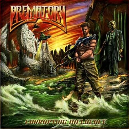 Prematory - Corrupting Influence Cover