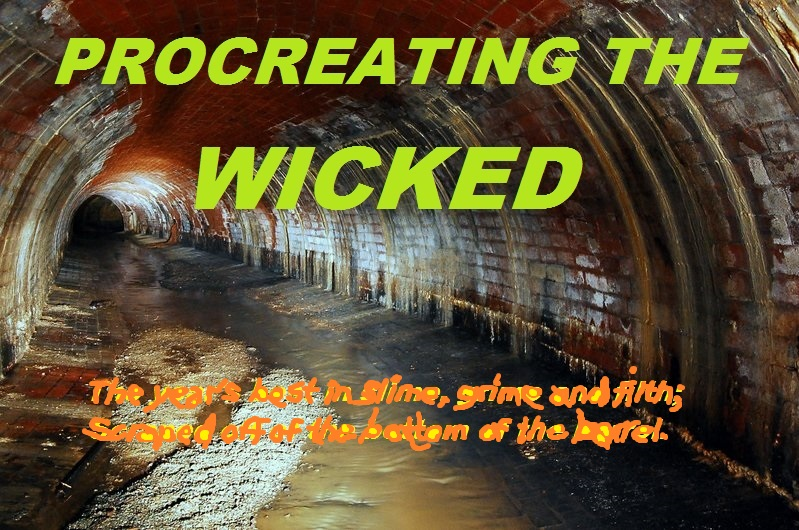 Procreating the Wicked