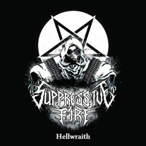 Suppressive Fire - Hellwraith EP