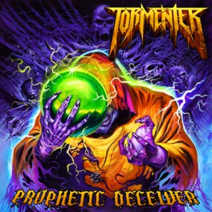 Tormenter - Propehtic Deceiver