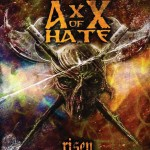 AxX Of Hate – Risen