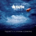 In Faith – There's A Storm Coming