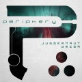Periphery – Juggernaut