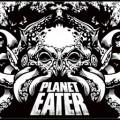 Planet Eater – Planet Eater