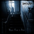 Dantalion – Where Fear Is Born