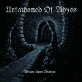 Unfathomed Of Abyss – Arisen Upon Oblivion