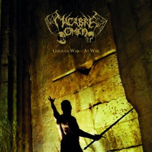 Macabre Omen - Gods of War - At War