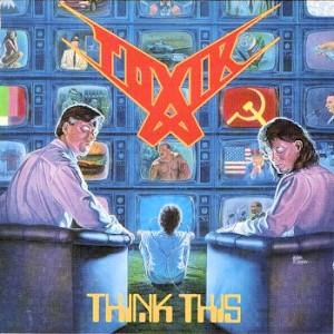 Toxik_-_Think_This