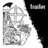 Traitor – Delaware Destroyers EP