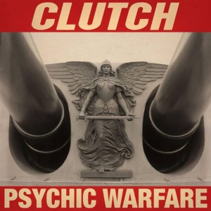 Clutch - Psychic Warfare