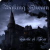 Waking Dream – Castle of Fear