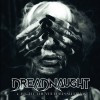 Dreadnaught – Caught The Vultures Sleeping