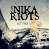 The Nika Riots –  Set Fire